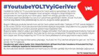 Şimdi Yol TV'mize hep birlikte sahip çıkacağız!#YoutubeYOLTVyiGeriVer!